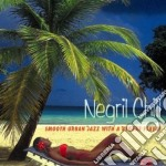 Smooth urban jazz... cd musicale di Chill Negril