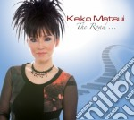 The road... cd musicale di Keiko Matsui