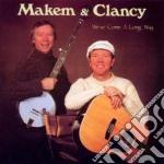 We've come a long way - cd musicale di Makm & clancy