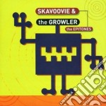 The growler (ska) - cd musicale di Skavoovie & the epitones
