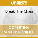 BREAK THE CHAIN cd musicale di OSBORNE ANDERS