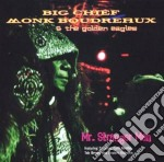 Mr. stranger man cd musicale di Big chief monk boudr