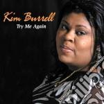 Try me again cd musicale di Kim Burrell