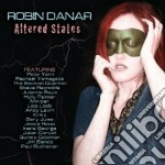Altered states cd musicale di Danar Robin