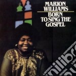 Bron to sing the gospel - gospel cd musicale di Marion Williams