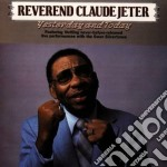 Yesterday and today - gospel cd musicale di Reverend claude jeter