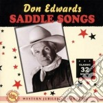Saddle songs - cd musicale di Don Edwards