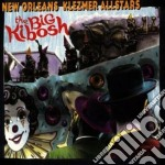 New Orleans Klezmer Allstars - The Big Kibosh cd musicale di New orleans klezmer allstars
