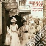 Chattanooga sugar babe - blake norman cd musicale di Norman Blake