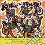 Kickin'some brass - cd musicale di L.bowie/d.dozen brass b. & o.