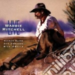 Live cowboy songs - cd musicale di Waddie Mitchell