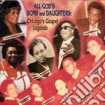 All god's sons & daughter - gospel cd musicale di Chicago's gospel legends