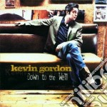 DOWN TO THE WELL cd musicale di GORDON KEVIN