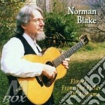Flower from field alabama - blake norman cd musicale di Norman Blake