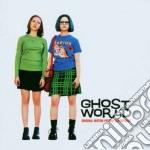 Ghost world (ost) - o.s.t. cd musicale di Artisti Vari