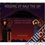 Women voices around world - cd musicale di Holdig up half the sky (4 cd)