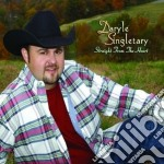 Straight from the heart cd musicale di Daryle Singletary