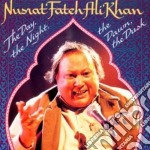 The day the night the... cd musicale di Nusrat fateh ali kha