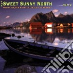 Henry Kaiser & David Lindley - Sweet Sunny North Vol.2 cd musicale di Henry kaiser & david lindley