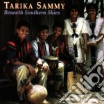 Beneath southern skies - cd musicale di Sammy Tarika
