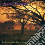 Contemplative soul africa - cd musicale di Tranquility African