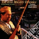 At the bazaar of love - cd musicale di The ilyas malayev ensemble