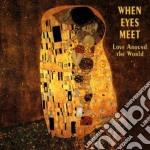 When eyes meet - cd musicale di I.lins/d.keane/najma & o.