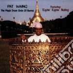 Drum circle of burma - cd musicale di Waing Pat