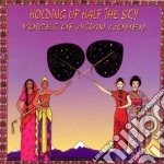 Voices of asian women - cd musicale di C.drolma/s.tibbets/s.namchylak