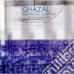 Ghazal - Moon Rise Over The Silk.. cd musicale di Ghazal
