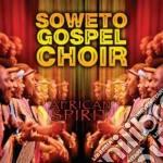 African spirit cd musicale di Soweto gospel choir