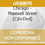 AND THIS IS FREE - MAXWELL STREET (CD+DVD) cd musicale di ARTISTI VARI