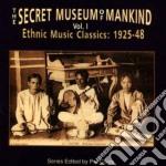 Vol.1 ethnic mus.1925-'48 - cd musicale di Secret museum of mankind