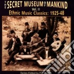 Vol.2 ethnic mus.1925-'48 - cd musicale di Secret museum of mankind