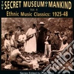 Secret Museum Of Mankind - Vol.4 Ethnic Music 1928-48 cd musicale di Secret museum of mankind