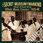 Music of east africa - cd musicale di Secret music of mankind
