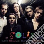 Sunny speed and scattered - cd musicale di Solas