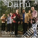 Think before you think - cd musicale di Danu