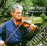 Waiting for a call cd musicale di Peoples Tommy