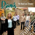 The road less traveled cd musicale di Danu'