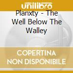 THE WELL... cd musicale di PLANXTY