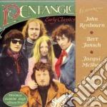 Pentangle - Early Classics cd musicale di Pentangle
