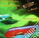 The whirlwind - cd musicale di Paddy glackin & robbie hannan