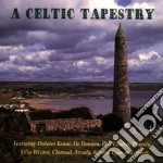 A celtic tapestry - raccolta celtica cd musicale di Clannad/planxty & o.