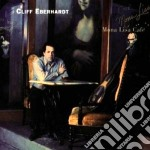 Cliff Eberhardt - Mona Lisa Cafe' cd musicale di Cliff Eberhardt