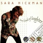 Two kinds of laughter - cd musicale di Hickman Sara