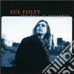 Sue Foley - Ten Days In November cd musicale di Sue Foley