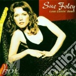 LOVE COMIN' DOWN cd musicale di FOLEY SUE