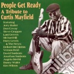 A tribute curtis mayfield cd musicale di People get ready (s.