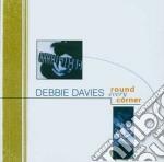 Round every corner - davies debbie cd musicale di Debbie Davies